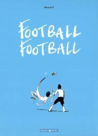 Football football. Volume 1