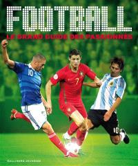Football : le grand guide des passionnés