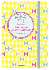 Mon année positive attitude : agenda 2015