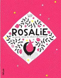 Rosalie, la petite poule qui rêvait de s'envoler