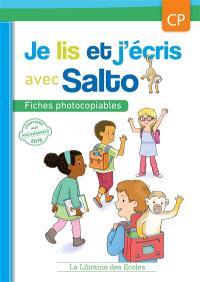 Je lis et j'écris avec Salto CP : fiches photocopiables