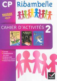 Ribambelle, français, CP : nouveaux programmes 2016