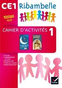 Ribambelle, français CE1 : cahier d'activités et livret d'entraînement 1