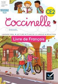 Coccinelle, livre de français CE2 : langage oral, lecture, étude de la langue, rédaction