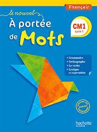 Le nouvel A portée de mots, CM1 cycle 3 : français
