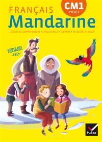 Mandarine, français CM1 cycle 3 : langage oral, lecture et compréhension, écriture, étude de la langue
