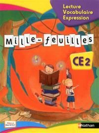 Mille-feuilles lecture, vocabulaire, expression, CE2