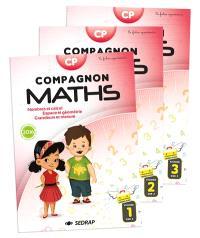 Compagnon maths CP : nombres et calculs, grandeurs et mesures, espace et géométrie