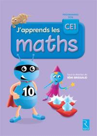 J'apprends les maths, CE1 : programmes 2016