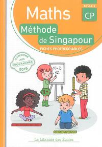 Maths, méthode de Singapour, CP, cycle 2 : fiches photocopiables