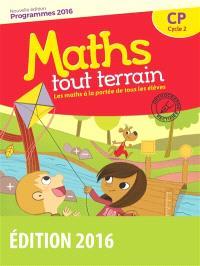 Maths tout terrain CP, cycle 2 : programmes 2016
