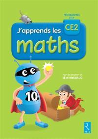 J'apprends les maths CE2 : fichier de l'élève : programmes 2016
