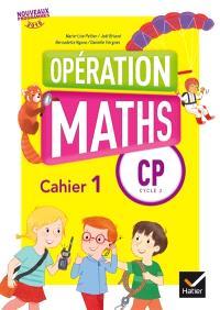 Opération maths CP, cycle 2 : cahier 1, cahier, 2, le mémo, le matériel