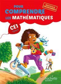Pour comprendre les mathématiques, CE1 cycle 2 : nouveaux programmes