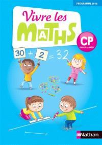 Vivre les maths : CP, cycle 2, année 1 : programme 2016