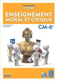 Enseignement moral et civique, CM-6e : programmes 2015