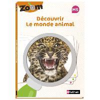 Découvrir le monde animal MS : guide zoom