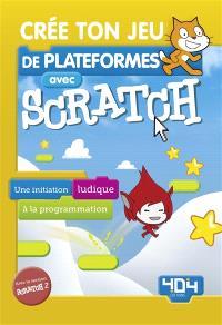 Crée ton jeu de plateformes avec Scratch : une initiation ludique à la programmation