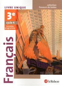 Français 3e, cycle 4 : livre unique : nouveau programe