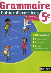 Grammaire 5e : cahier d'exercices : nouveau programme 2016