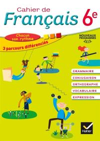 Cahier de français 6e : nouveaux programmes 2016