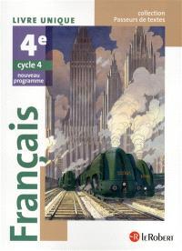 Français 4e, cycle 4 : livre unique : nouveau programme