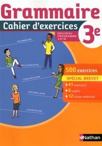 Grammaire 3e : cahier d'exercices : nouveau programme 2016