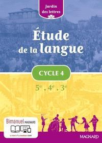 Etude de la langue cycle 4, 5e, 4e, 3e : programme 2016 : bimanuel
