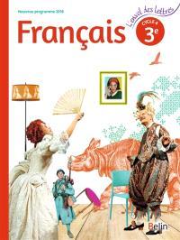 Français 3e, cycle 4 : nouveau programme 2016 : livre de l'élève
