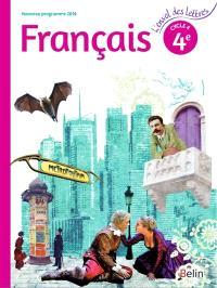 Français 4e, cycle 4 : nouveau programme 2016 : livre de l'élève