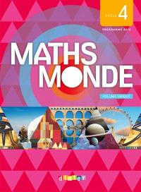 Maths monde, cycle 4 : volume unique : programme 2016