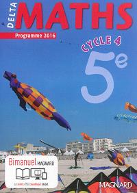 Delta maths, cycle 4, 5e : programme 2016
