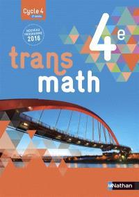 Transmath 4e, cycle 4, 2e année : nouveau programme 2016 : grand format