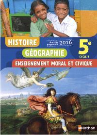 Histoire, géographie, enseignement moral et civique : 5e, cycle 4 : nouveau programme 2016
