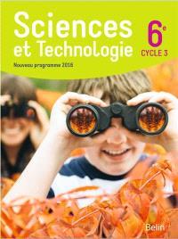 Sciences et technologie 6e, cycle 3 : nouveau programme 2016 : livre de l'élève