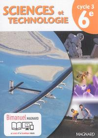 Sciences et technologie cycle 3, 6e : bimanuel
