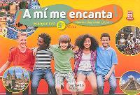 A mi me encanta !, 5e, A1-A2 : espagnol LV2 : nouveau programme cycle 4