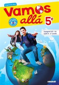 Vamos alla 5e, espagnol LV2-A1, cycle 4, 1re année : programmes 2016