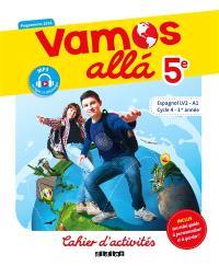 Vamos alla 5e, espagnol LV2-A1, cycle 4, 1re année : cahier d'activités : programmes 2016