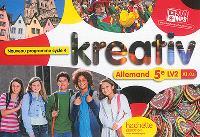 Kreativ : allemand 5e LV2 A1-A2 : nouveau programme cycle 4