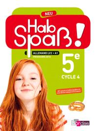 Hab Spass ! Neu, allemand LV2, A1, 5e cycle 4 : programmes 2016