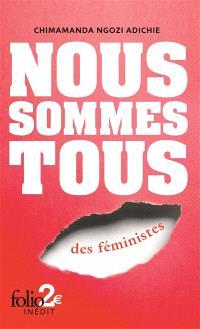 Nous sommes tous des féministes; Suivi de Les marieuses
