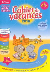 Cahier de vacances, j'entre en petite section, 2-3 ans