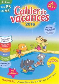 Cahier de vacances de la PS à la MS, 3-4 ans