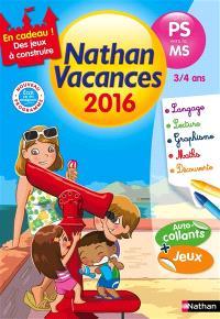 Nathan vacances 2016, de la PS vers la MS, 3-4 ans : nouveau programme
