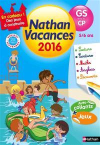 Nathan vacances 2016, de la GS vers le CP, 5-6 ans : nouveau programme