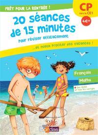 Prêt pour la rentrée ! : 20 séances de 15 minutes pour réviser efficacement... et mieux profiter des vacances ! : CP vers le CE1