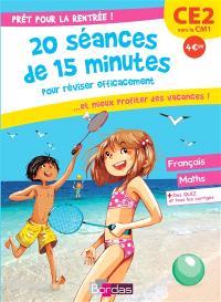Prêt pour la rentrée ! : 20 séances de 15 minutes pour réviser efficacement... et mieux profiter des vacances ! : CE2 vers le CM1