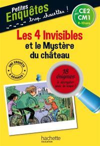 Les 4 invisibles et le mystère du château : CE2 et CM1, 8-10 ans : 18 énigmes à décrypter avec ta loupe !