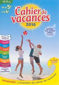 Cahier de vacances de la 5e à la 4e, 12-13 ans